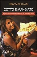 benedetta parodi cotto mangiato libri cucina ricettari