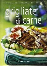 Grigliate di carne Libri di cucina Ricettari