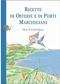 ricette osterie porti marchigiani libri cucina ricettari
