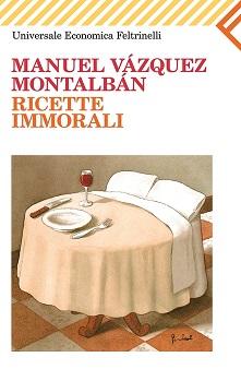 Ricette immorali di Montalban